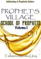 Prophet's Village Training Manual Vol.1