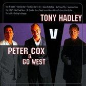 Tony Hadley V Peter Cox & Go West - Tony Hadley V Peter Cox & Go West