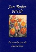 Jan Bader vertelt