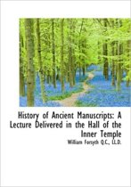 History of Ancient Manuscripts