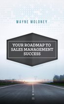Your Roadmap to Sales Management Success