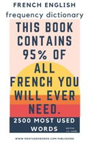 Omslag van 'French English Frequency Dictionary - Essential Vocabulary - 2500 Most Used Words & 548 Most Common Verbs'