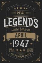 Real Legendes were born in April 1947