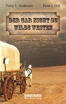 Der gar nicht so Wilde Westen