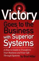 Victory Goes to the Business with Superior Systems