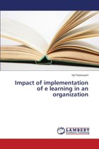 Impact of Implementation of E Learning in an Organization