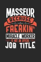 Masseur Because Freakin' Miracle Worker Is Not an Official Job Title