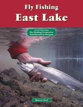 Fly Fishing East Lake