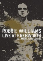Robbie Williams - Live At Knebworth: 10th Anniversary Edition