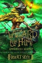 Wizard for Hire, Book 2: Apprentice Needed