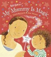 My Mummy is Magic