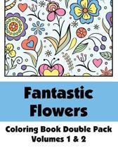 Fantastic Flowers Coloring Book Double Pack (Volumes 1 & 2)