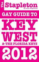 The Stapleton 2012 Gay Guide to Key West & The Florida Keys