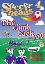 Soccerheads 4:The climb back up