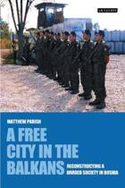 A Free City in the Balkans