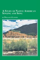 A Study of Native American Singing and Song