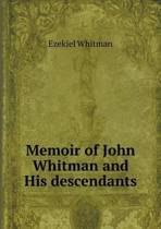 Memoir of John Whitman and His Descendants
