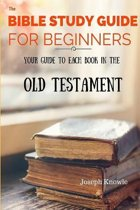 The Bible Study Guide for Beginners