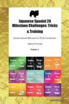 Japanese Spaniel 20 Milestone Challenges