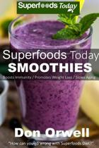 Superfoods Today Smoothies