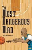 The Most Dangerous Man