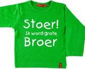 T-shirt lange mouw |  Hoera! ik word grote broer| groen  | maat 110/116
