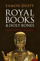 Royal Books and Holy Bones