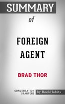 Summary of Foreign Agent by Brad Thor | Conversation Starters