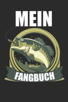 Mein Fangbuch: Angeltagebuch - Angelbuch A5, Fangtagebuch f�r Angler