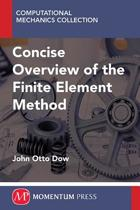CONCISE OVERVIEW FINITE ELEMENT METHOD