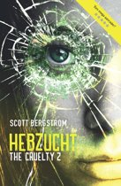 The Cruelty - The Cruelty 2 - Hebzucht