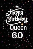 Happy birthday queen 60
