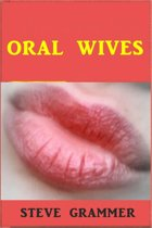 Oral Wives