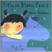 Boek cover Tilly En Blauw Paard van Helen Stephens