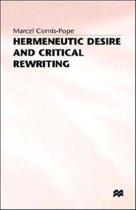 Hermeneutic Desire and Critical Rewriting