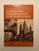ROMAANSE KERKBOUWKUNST IN DE NEDERLANDEN