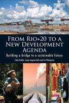 From Rio+20 to a New Development Agenda