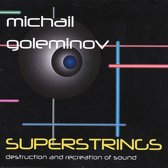 Superstrings: Destruction and Recreation of Sound