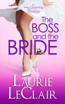 The Boss And The Bride (Book 2 A Very Charming Wedding)