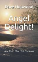 Angel Delight!