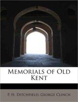 Memorials of Old Kent