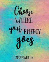 Choose Where Your Energy Goes 2019 Planner