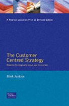 The Customer Centred Strategy