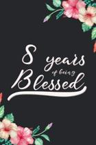 Blessed 8th Birthday Journal