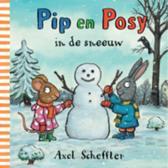 Pip en Posy - Pip en Posy in de sneeuw