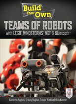Build Your Own Teams of Robots with LEGO® Mindstorms® NXT and Bluetooth®