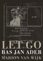 Let GO / Bas Jan Ader