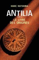 Antilia - Tome 2