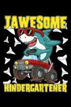 jawesome kindergartener: Kids Kindergarten Monster Truck Dinosaur Megalodon Shark Gaming Journal/Notebook Blank Lined Ruled 6X9 100 Pages