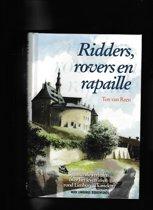 Ridders, Rovers En Rapaille